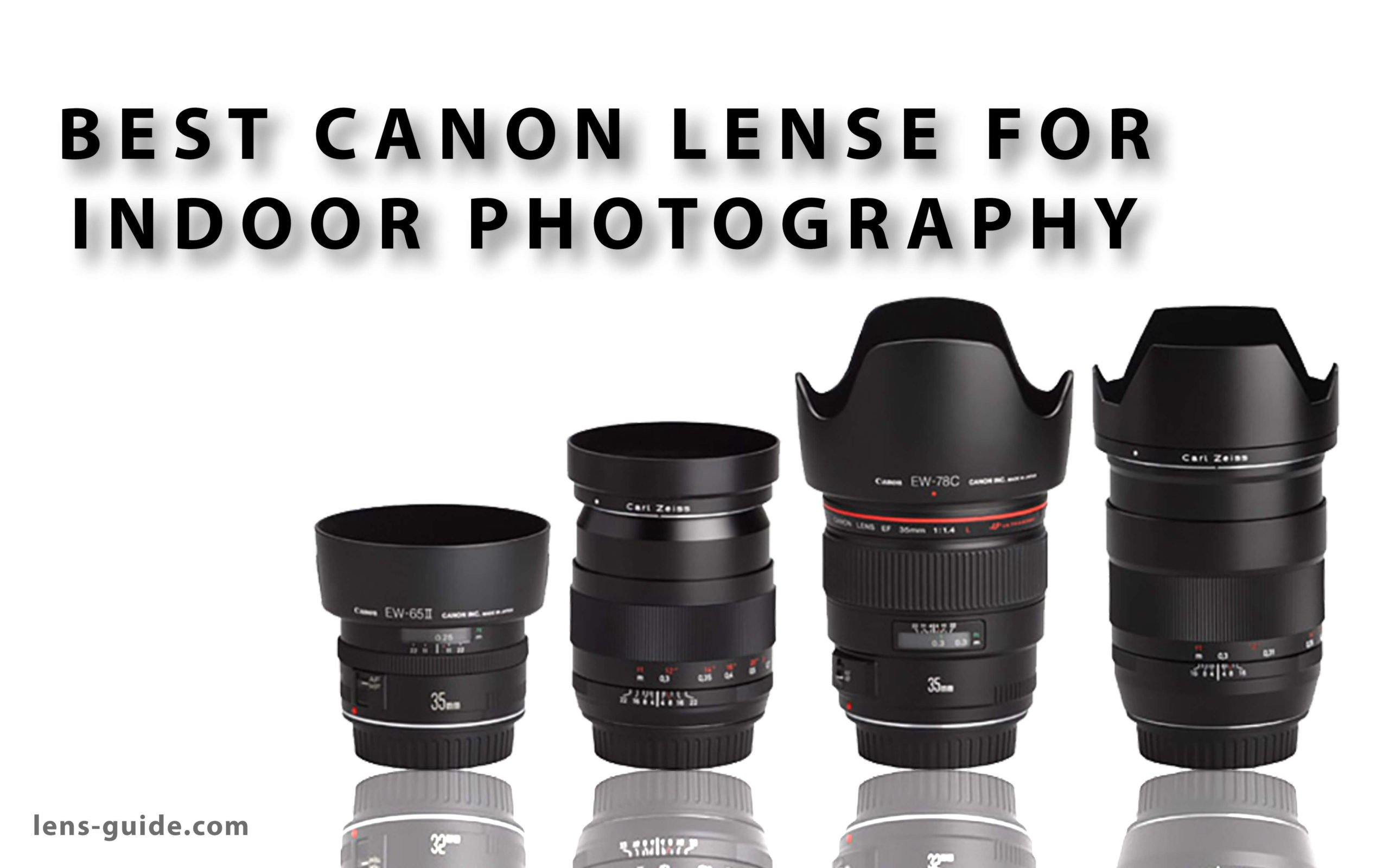 Best-Canon-Lens-For-Indoor-Photography-