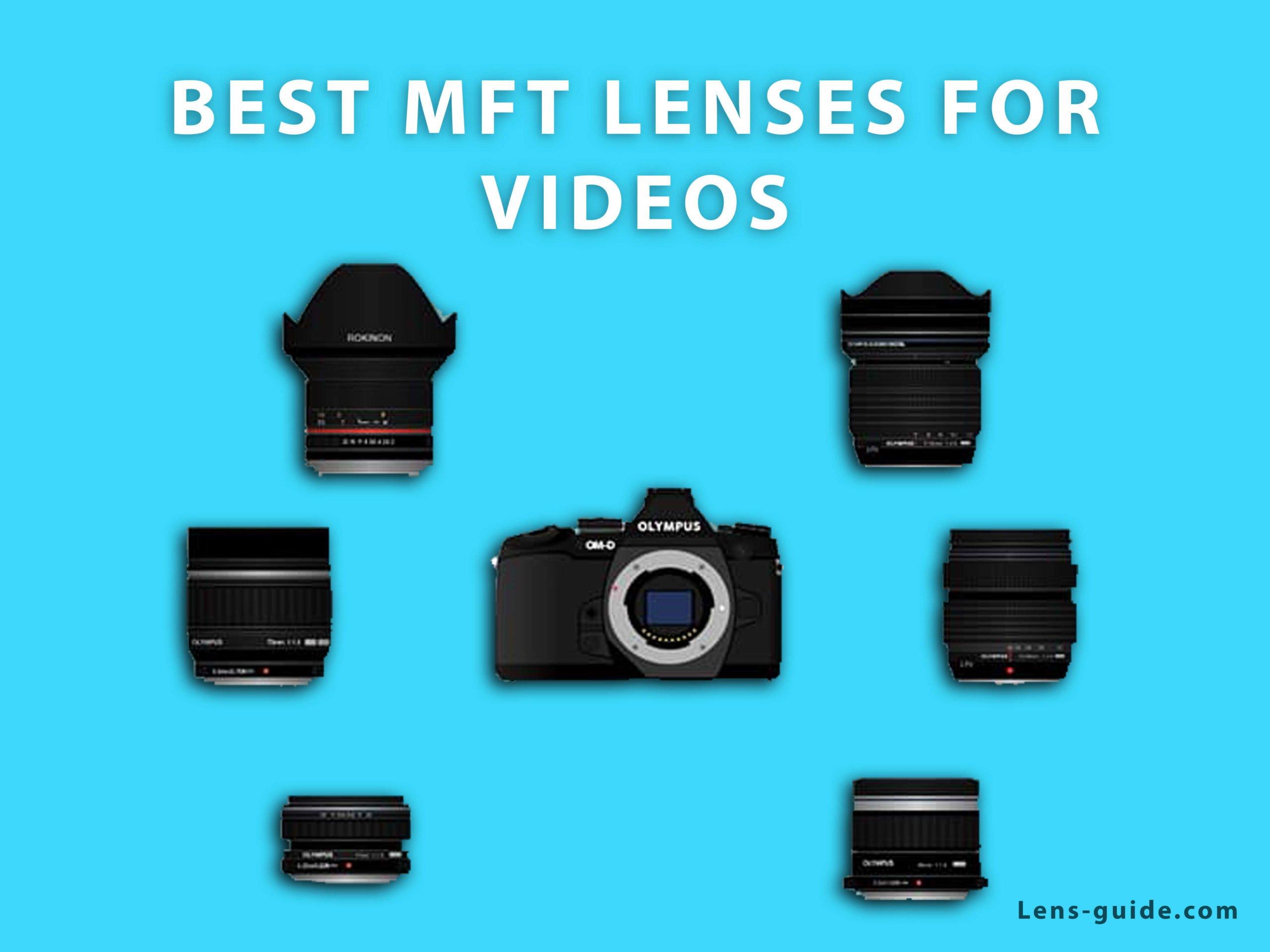 Best-MFT-Lenses-For-Video