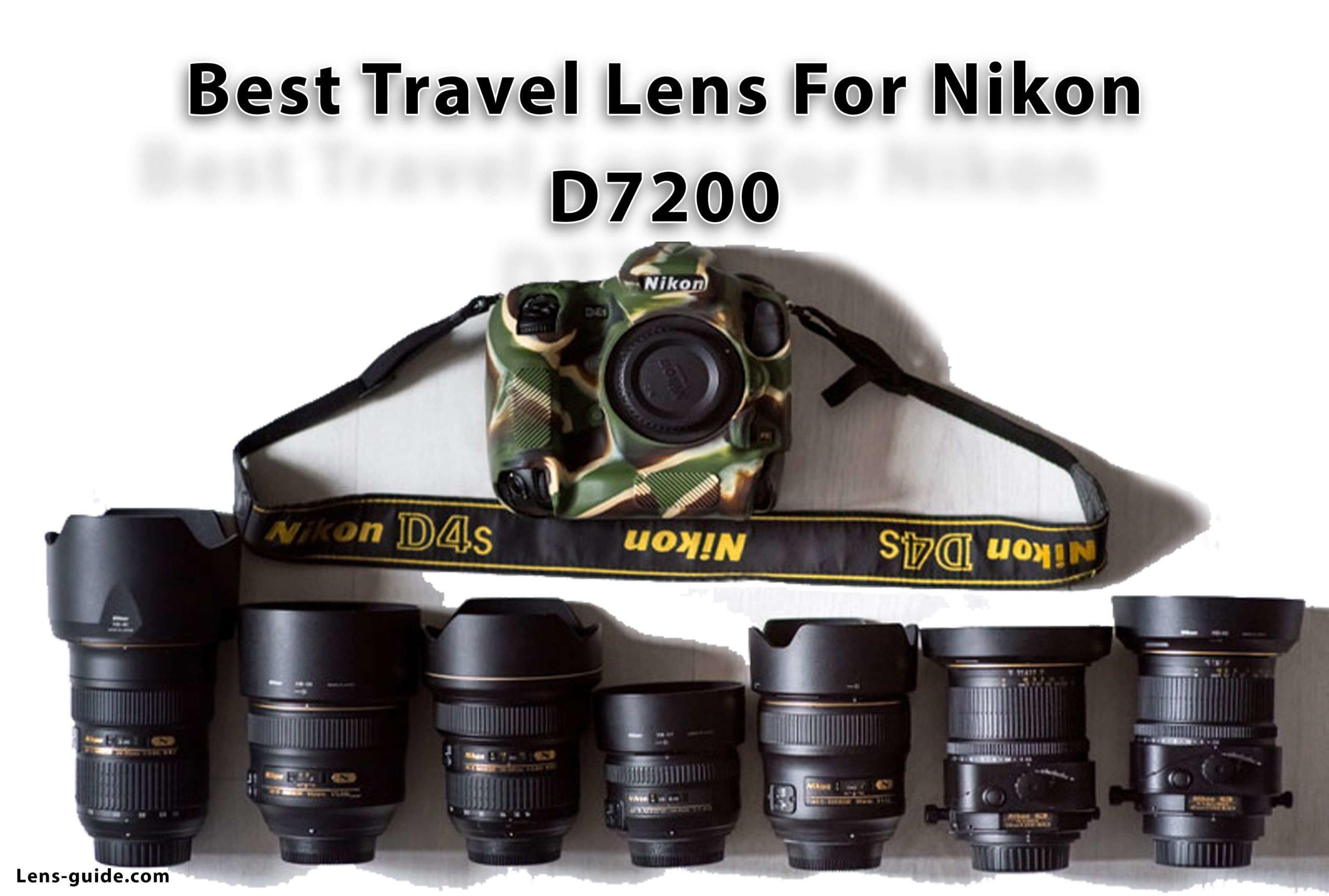 Best-Travel-Lens-For-Nikon-D7200