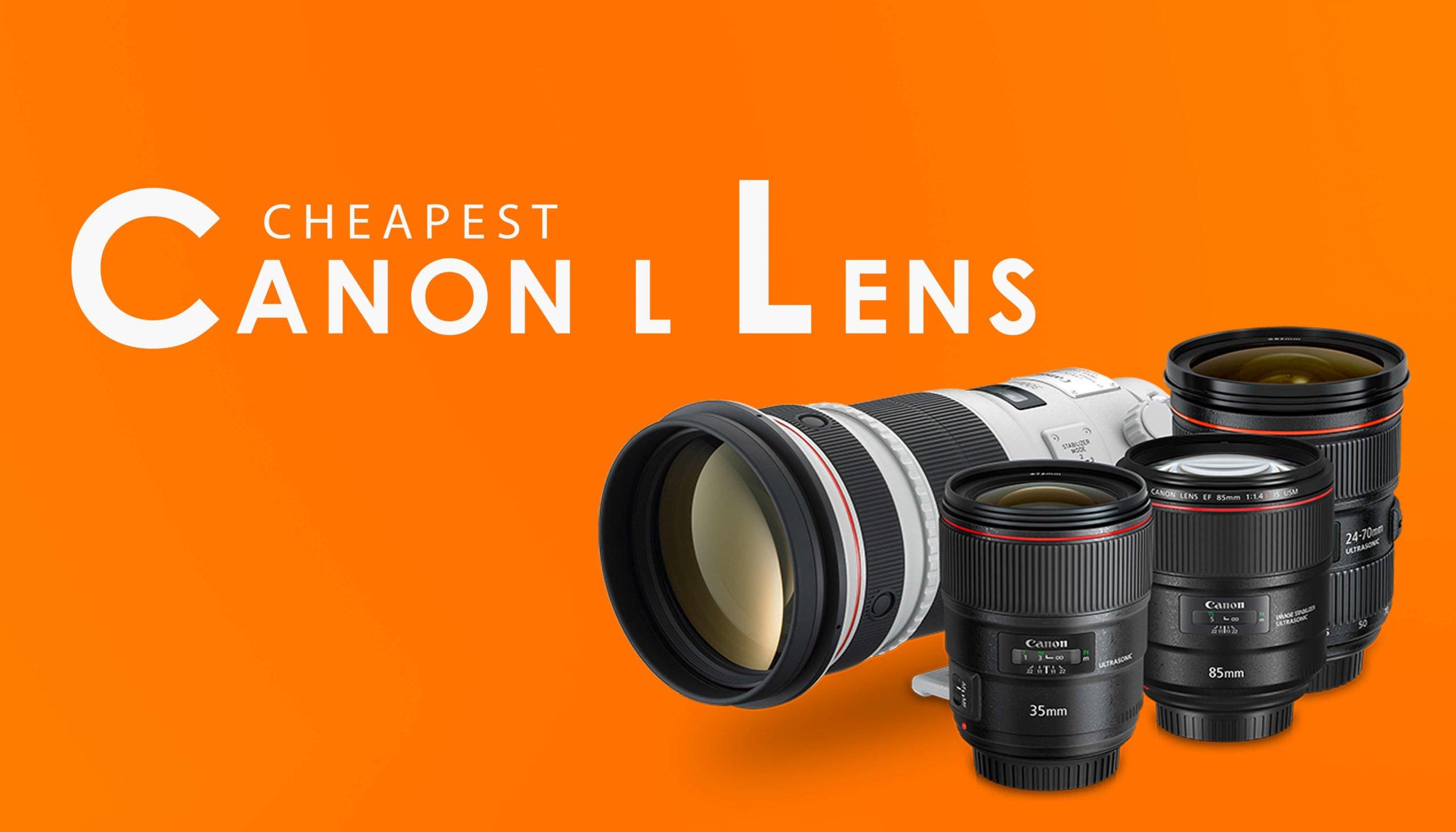 Cheapest-Canon-L-lens