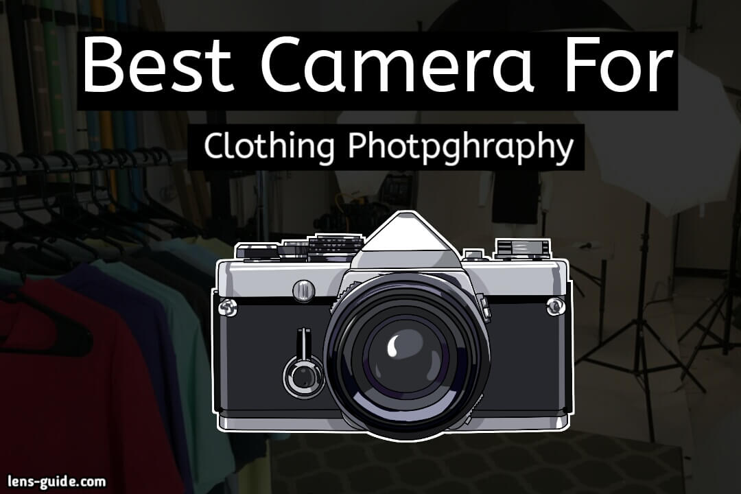 Best-Camera-For-Clothing-Photography